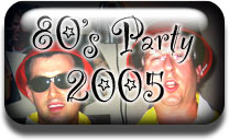 80s Party 2005 Pictures Button